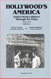 Hollywood's America : United States History Through Its Films, , 1881089681