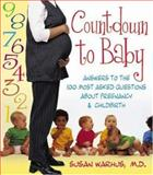 Countdown to Baby, Susan Warhus, 1886039682