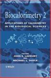Biocalorimetry 2 : Applications of Calorimetry in the Biological Sciences, , 0470849681