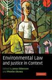 Environmental Law and Justice in Context, , 052187968X