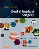 Color Atlas of Dental Implant Surgery, Block, Michael S., 1455759686