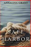 Safe Harbor, AnnaLisa Grant, 1489589686