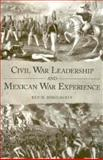 Civil War Leadership and Mexican War Experience, Dougherty, Kevin, 1578069688