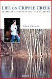 Life on Cripple Creek, Dean Kramer, 1888799684