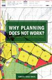 Why Planning Does Not Work : Land Use Planning and Residents' Rights in Tanzania, Nnkya, Tumsifu, 9987449689