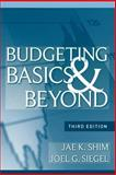 Budgeting Basics and Beyond, Shim, Jae K. and Siegel, Joel G., 0470389680
