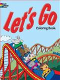 Let's Go Coloring Book, Cathy Beylon, 0486779688