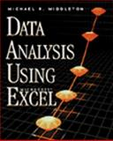 Data Analysis Using Microsoft Excel : Updated for Office 97, Middleton, Michael R., 053435968X
