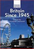 Britain Since 1945, , 0631209689