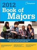 Book of Majors 2012, College Board Editors, 0874479681