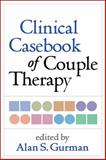 Clinical Casebook of Couple Therapy 1st Edition