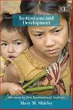 Institutions and Development, Shirley, Mary M., 1845429680