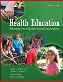 Health Education : Elementary and Middle School Applications, Telljohann, Susan K. and Symons, Cynthia, 0073529680