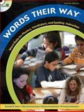 Words Their Way : Word Study for Phonics, Vocabulary, and Spelling Instruction, Bear, Donald R. and Invernizzi, Marcia, 013223968X