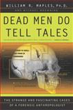 Dead Men Do Tell Tales 1st Edition