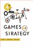 Games of Strategy, Dixit, Avinash K. and Skeath, Susan, 0393919684