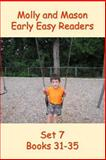 Molly and Mason Early Easy Readers Set 7 Books 31-35, Nelson Ray and Rochelle Ray, 1495339688