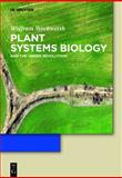 Green Systems Biology : From Genomes to Ecosystems, Weckwerth, Wolfram, 3110229684