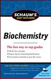 Schaum's Easy Outline of Biochemistry, Revised Edition, Kuchel, Philip and Ralston, Gregory B., 007177968X