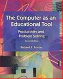 The Computers As Educational Tools : Productivity and Problem Solving, Forcier, Richard C., 0137419686