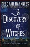 A Discovery of Witches, Deborah Harkness, 0143119680