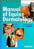 Manual of Equine Dermatology, Pascoe, Reg R. and Knottenbelt, Derek C., 0702019682