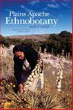 Plains Apache Ethnobotany, Jordan, Julia A. and Elisens, Wayne J., 0806139684