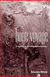 Bone Voyage : A Journey in Forensic Anthropology, Rhine, Stanley, 0826319688