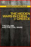 The Hidden Wars in China and Greece, Panagiotis Dimitrakis, 1497479681