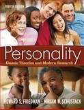 Personality : Classic Theories and Modern Research, Friedman and Schustack, Miriam W., 020557968X