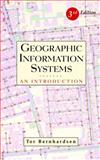 Geographic Information Systems : An Introduction, Bernhardsen, Tor, 0471419680