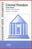 Criminal Procedure, Bloom, Robert M. and Brodin, Mark S., 0735539685