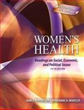 Women's Health : Readings on Social, Economic, and Political Issues, Worcester, Nancy and Whatley, Mariamne H., 0757559689