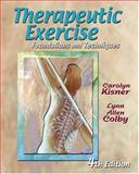 Therapeutic Exercise : Foundations and Techniques, Kisner, Carolyn and Colby, Lynn Allen, 080360968X
