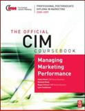 Managing Marketing Performance, Meek, Helen and Meek, Richard, 0750689684