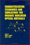 Characterization Techniques and Tablations for Organic Nonlinear Optical Materials, Kuzyk, Mark G. and Dirk, Carl W., 0824799682