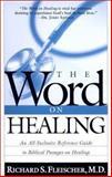The Word on Healing, Richard Fleischer, 0884199681