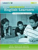 Making Mathematics Accessible to English Learners 6-12 : A Guidebook for Teachers, Carr, John and Caroll, Cathy, 0914409689