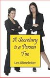 A Secretary Is a Person Too, Les Klinefelter, 1432799681