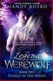 The Legend of the Werewolf, Mandy Rosko, 1500319686