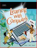 Learning with Computers, Judd, Philip and Napier, H. Albert, 0538439688