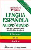 Diccionario Practico de la Lengua Española del Nuevo Mundo, Passport Books Staff and Alcaraz, Daniel, 0844279684