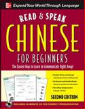Chinese for Beginners : The Easiest Way to Learn to Communicate Right Away!, Ma, Cheng and Wightwick, Jane, 0071739688