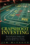 Crapshoot Investing, Jim McTague, 0132599686