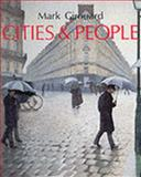 Cities and People, Mark Girouard, 0300039689