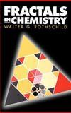 Fractals in Chemistry, Rothschild, Walter G., 047117968X