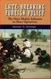 Late-Breaking Foreign Policy, Warren P. Strobel, 1878379682