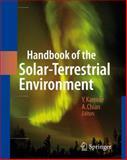 Handbook of the Solar-Terrestrial Environment, , 3642079687