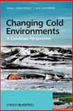 Changing Cold Environments, , 0470699698