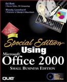 Using Microsoft Office 2000, Small Business Edition., Bott, Ed, 078971969X
